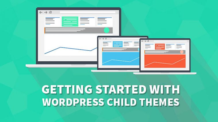 The Ultimate Guide to Creating a WordPress Child Theme