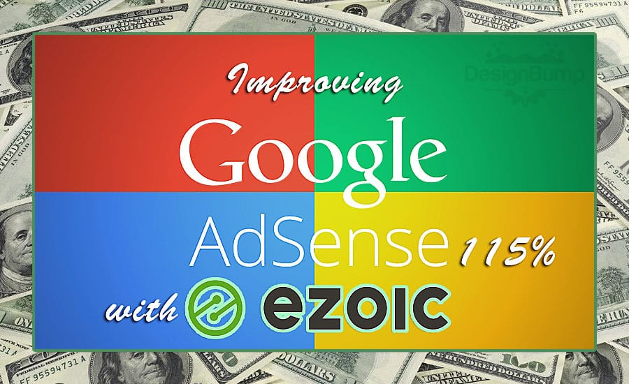 Increase Adsense Revenue Potentially by 115% With Ezoic Adsense Split Testing and Optimization