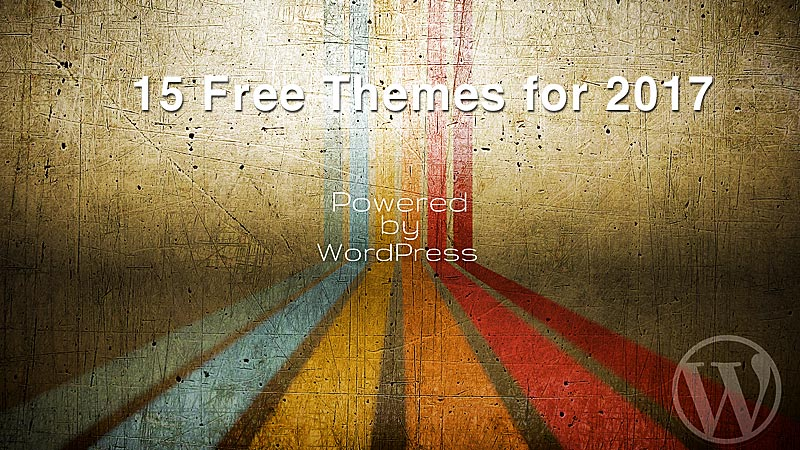 Explore the 15 Best Free WordPress Themes for 2017